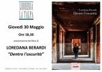 """Presentazione del libro di Loredana Berardi:""""Dentro l'Oscurità"""""""
