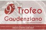 SAN GAUDENZIO - 9^ Trofeo Gaudenziano
